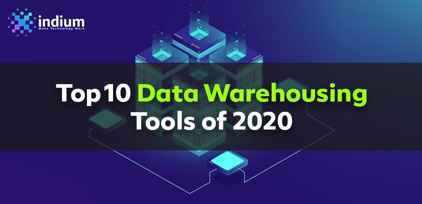 TOP 10 DATA WAREHOUSING TOOLS 2020